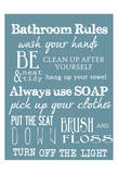 Bathroom Rules (Blue) Poster by Taylor Greene