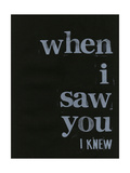 When I Saw You... I Prints by Deborah Velasquez