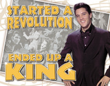 Elvis - Ended Up a King Tin Sign Tin Sign