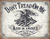 Don't Tread On Me - Land of the Free Tin Sign Tin Sign