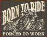 Born to Ride Tin Sign Placa de lata