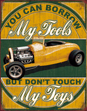 Borrow My Tools Tin Sign Placa de lata