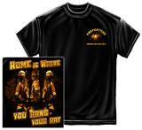 Firefighter - Home Is Where You Hang Your Hat T-Shirt