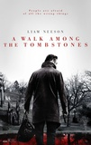 A Walk Among The Tombstones Affiches
