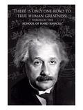 Einstein - True Human Greatness Posters