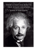 Einstein - True Human Greatness Posters