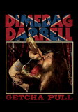 Dimebag Darrel - Getcha Pull Prints