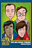 The Big Bang Theory - Geeks Nerds Print