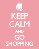 Keep Calm Go Shopping Posters