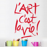 Lart cest la vie Wall Decal Wall Decal