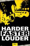 Fender - Harder, Faster, Louder Posters