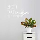 Show Your Magic EN Wall Decal Wall Decal