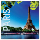 Paris 2015 Wall Calendar Calendars