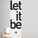 Let it be  Wall Decal Wall Decal