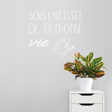 Sois artiste FR Wall Decal Wall Decal