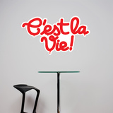 Cest la vie Wall Decal Wall Decal