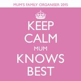 Keep Calm 2015 Wall Calendar Calendars