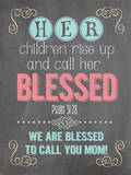 Call Her Blessed Print by Jo Moulton