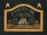 Families Are Forever Poster by Kim Lewis