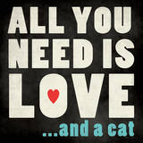 All You Need Cat Prints by Stephanie Marrott