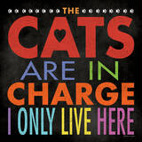 Cats In Charge Posters by Stephanie Marrott