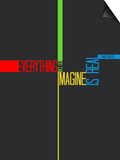 Everything you Imagine Poster Art by  NaxArt