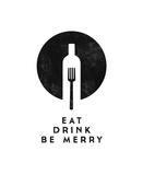 Eat, Drink, Be Merry Kunst von Amalia Lopez