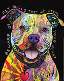 Beware of Pit Bulls Posters af Dean Russo