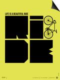 Life is a Ride Poster Kunstdrucke von  NaxArt