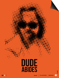 Dude Big Lebowski Poster Art by  NaxArt