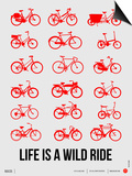 Life is a Wild Ride Poster II Prints by  NaxArt