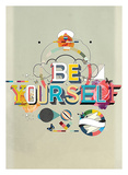 Be Yourself Prints by  Kavan & Company