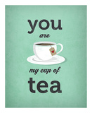 You Are My Cup of Tea (teal) Posters by Amalia Lopez
