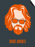 Dude Abides Orange Poster Prints by Anna Malkin