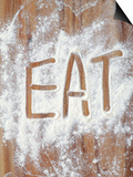 Word Eat in Flour Print by Neil Overy