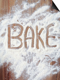 Word Bake in Flour Posters by Neil Overy