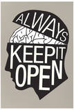 Always Keep It Open Plastic Sign Wall Sign