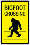 Bigfoot Crossing Sign Plastic Sign Wall Sign