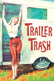 Trailer Trash Woman Outside RV Camper Funny Plastic Sign Wall Sign