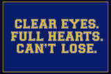 Clear Eyes. Full Heart. Can't Lose. Sports Plastic Sign Wall Sign