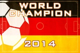 2014 Soccer Champions - Germany Poster