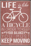 Life Is Like a Bicycle Plastic Sign Wall Sign
