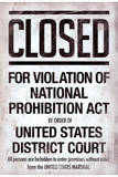 Prohibition Act Closed Sign Notice Plastic Sign Wall Sign