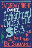 Enchantment Under The Sea Dance Movie Plastic Sign Plastic Sign