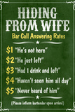 Hiding From Wife Bar Phone Fees Plastic Sign Wall Sign