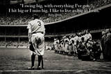 Babe Ruth Swing Big Quote Sports Plastic Sign Print Cartel de plástico