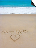 Beach on Fire Island, Ny with the Words 'Love Life' Written in the Sand Print by Marie Hickman