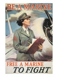 Be A Marine - Free A Marine To Fight Posters
