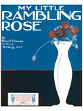 Song Sheet Cover: My Little Rambling Rose By Harold Freeman Prints