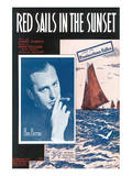 Song Sheet Cover: Red Sails in The Sunset, Ben Bernie, From The Provincetown Follies Prints